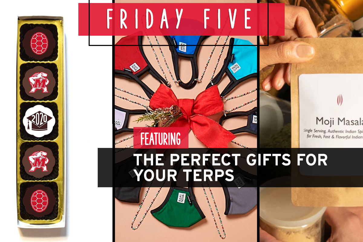 Friday Five, Featuring the Perfect Gifts for Your Terps